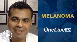 Dr. Thomas on the Safety Profile of Lifileucel Plus Pembrolizumab in Advanced Melanoma