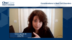 Considerations in Mast Cell Disorders
