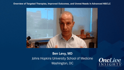 Overview of Targeted Therapies, Improved Outcomes, and Unmet Needs in Advanced NSCLC