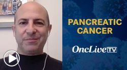Dr. Wainberg on the Potential Role of Neoadjuvant Chemotherapy in Pancreatic Cancer