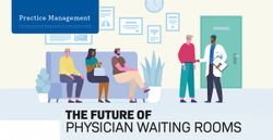 The future of physician waiting rooms