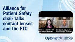 Transcript: Alliance for Patient Safety chair talks contact lenses and the FTC