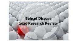 Behcet Disease 2020 Research Review: 8 Studies