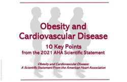 AHA Statement on Obesity and CVD: 10 Key Points, to Start