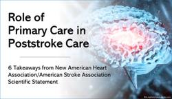 Role of Primary Care in Poststroke Care: 6 Takeaways from New AHA/ASA Scientific Statement
