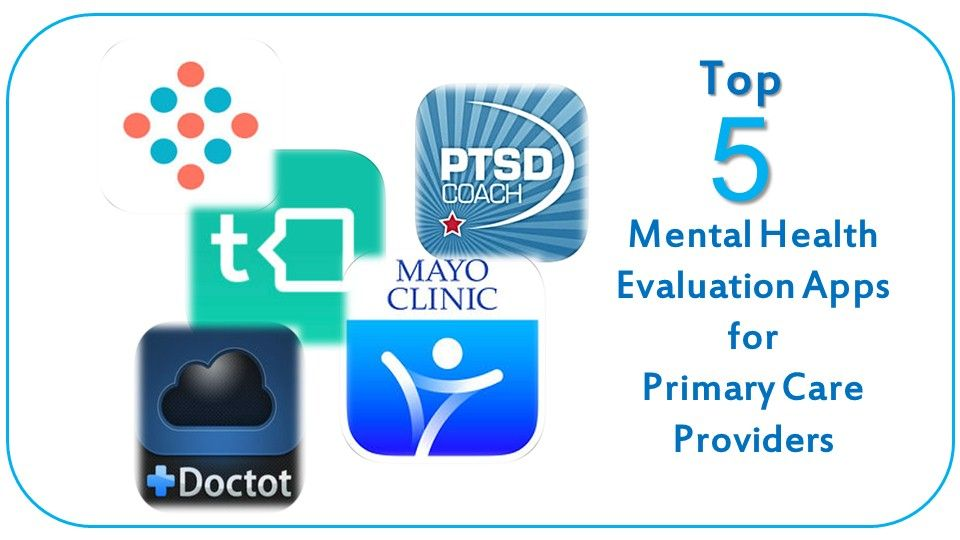 5 Top Mental Health Apps For Primary Care Patient Care Online