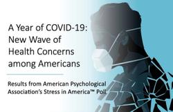A Year of COVID-19: New Wave of Health Concerns among Americans