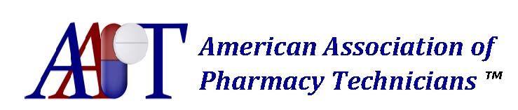 American Association of Pharmacy Technicians™