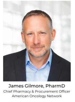 American Oncology Network Names James Gilmore Chief Pharmacy & Procurement Officer
