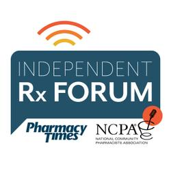 Pharmacy Focus Podcast: Independent Rx Forum- Episode 2