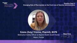 Practice Pearl 3: Emerging Role of Pharmacists on the Front Line of Vaccine Administration