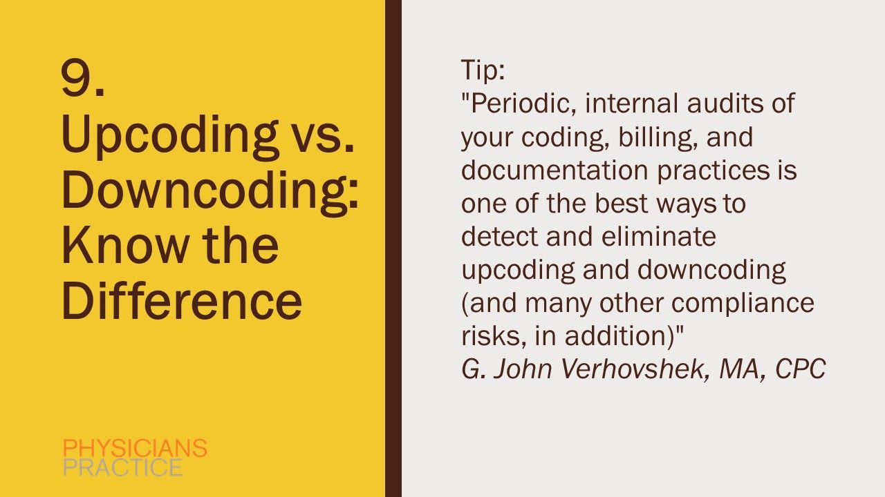 9. Upcoding vs. Downcoding: Know the Difference