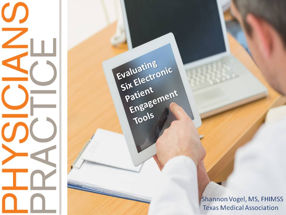 Evaluating Six Electronic Patient Engagement Tools