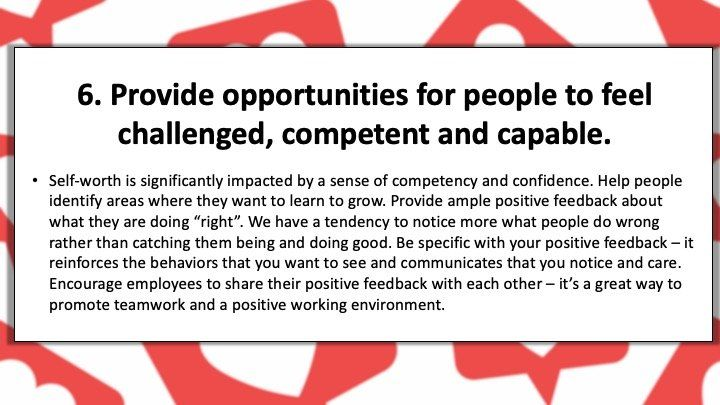 Provide opportunities for people to feel challenged, competent and capable
