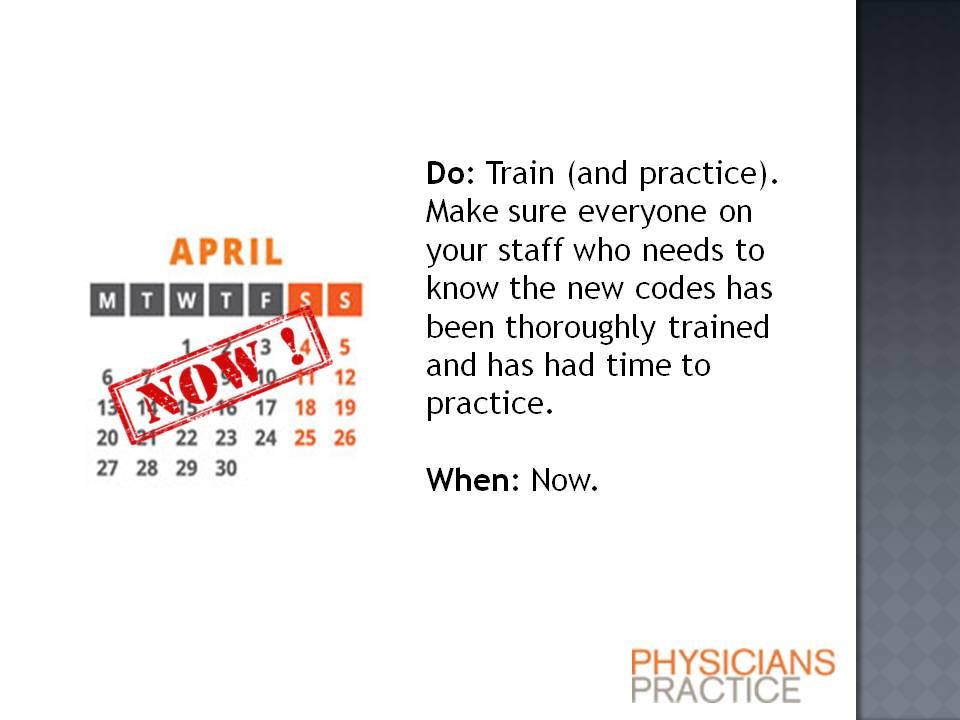ICD-10 Procrastinator's Six-Month Timeline: Train