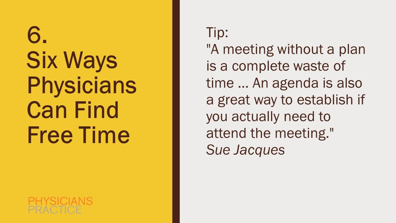 6. Six Ways Physicians Can Find Free Time