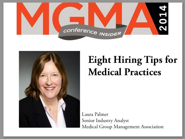 Eight Hiring Tips for Medical Practices