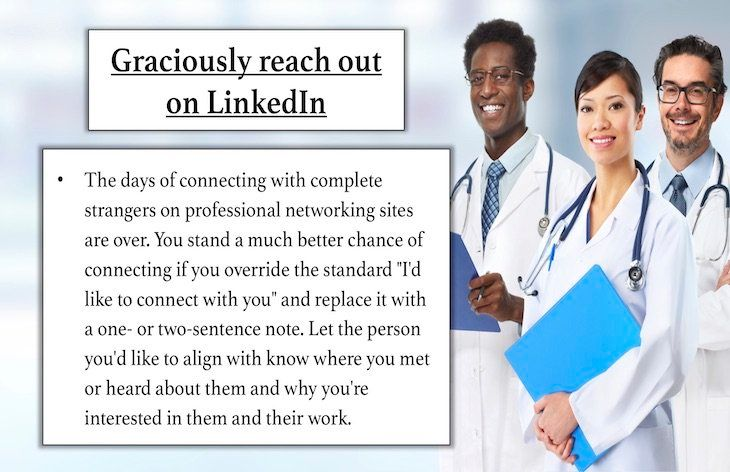 Graciously reach out on LinkedIn