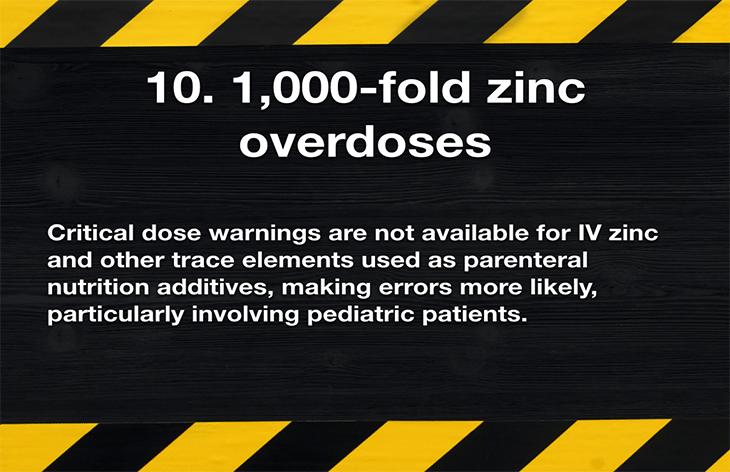 10. 1,000-fold zinc overdoses