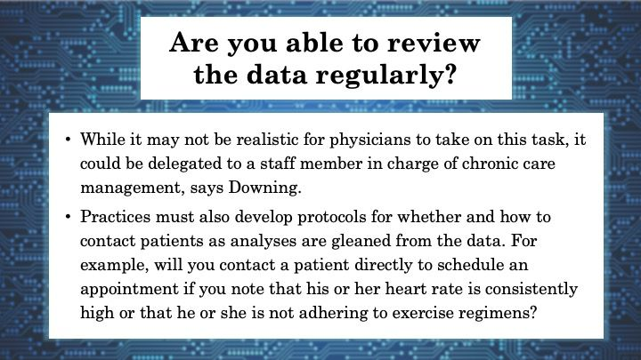 Are you able to review the data regularly?