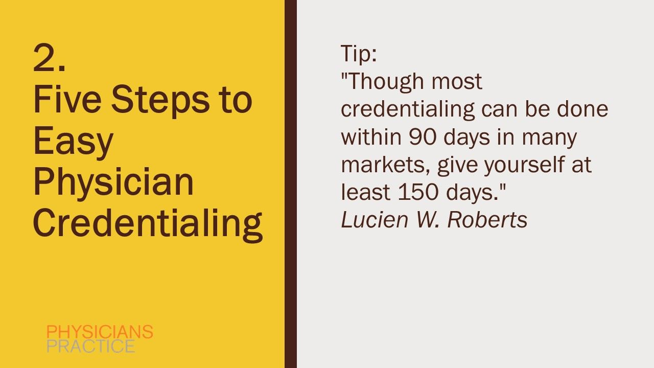 2. Five Steps to Easy Physician Credentialing
