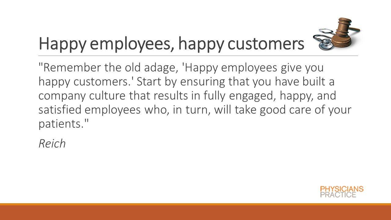 Happy employees, happy customers