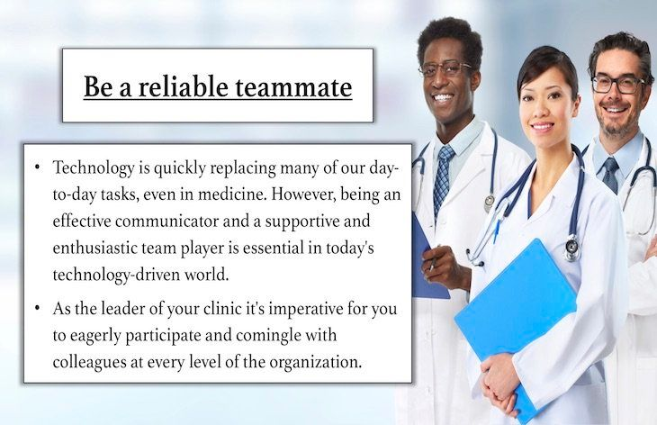 Be a reliable teammate.