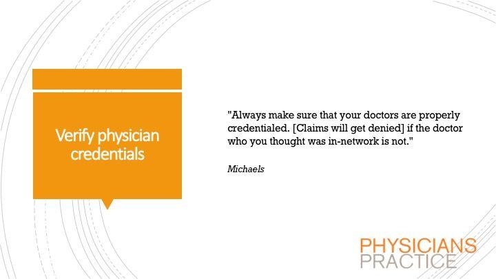 Verify physician credentials