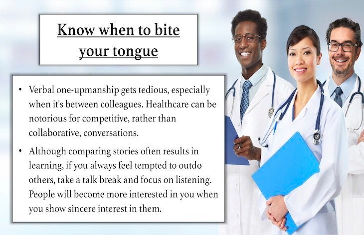 Know when to bite your tongue.