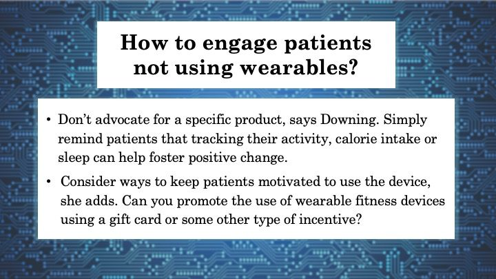 How to engage patients not using wearables?