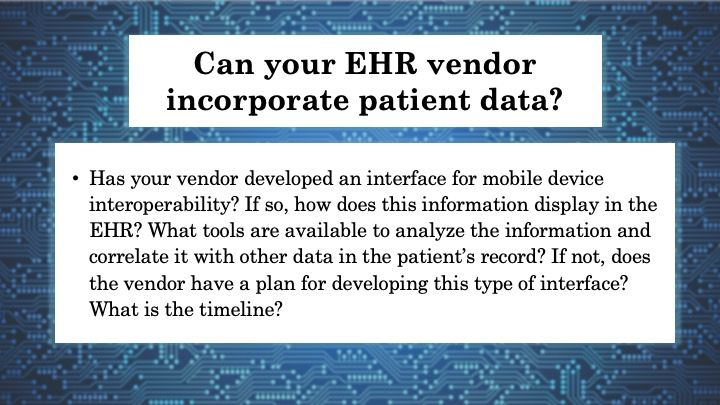 Can your HER vendor incorporate patient data?