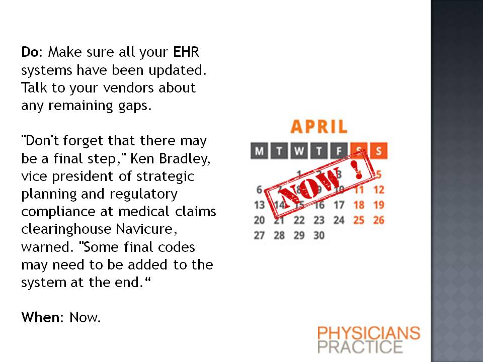 ICD-10 Procrastinator's Six-Month Timeline: Check EHR systems
