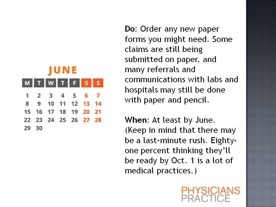 ICD-10 Procrastinator's Six-Month Timeline: Order forms