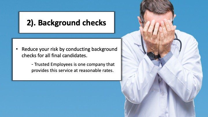 Not conducting background checks during hiring