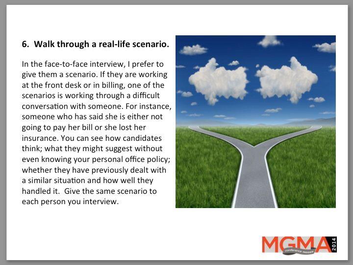 6.  Walk through a real-life scenario.