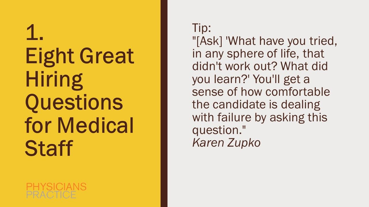 1. Eight Great Hiring Questions for Medical Staff