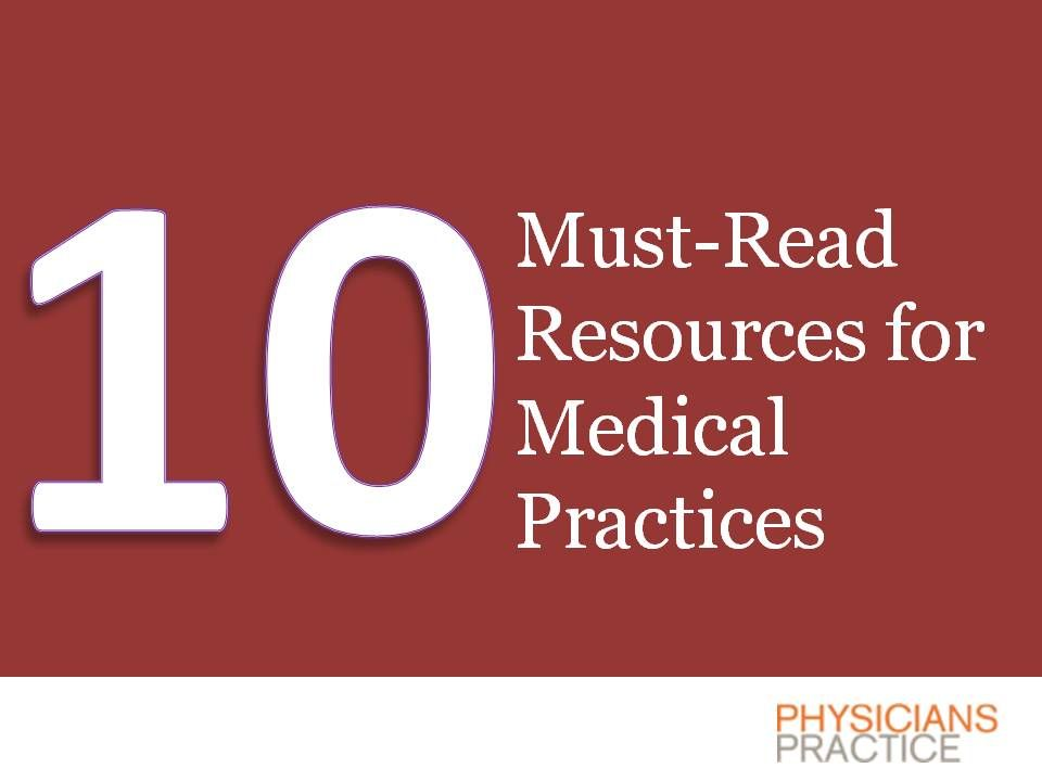 10 Must-Read Resources for Medical Practices