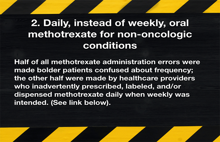 2. Daily, instead of weekly, oral methotrexate for non-oncologic conditions