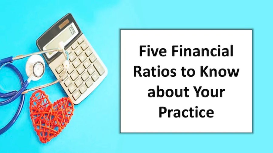 Five Financial Ratios to Know about Your Practice