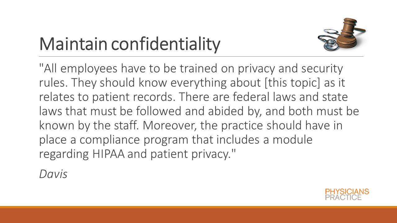 Maintain confidentiality