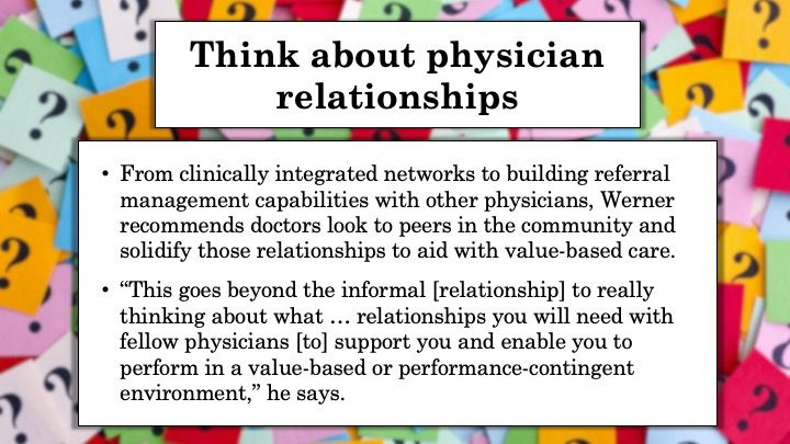 Think about physician relationships