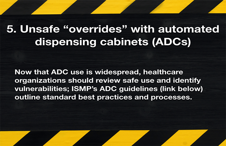 """5. Unsafe """"overrides"""" with automated dispensing cabinets (ADCs)"""