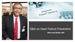 Q&A on Heart Failure Prevention, with Javed Butler, MD