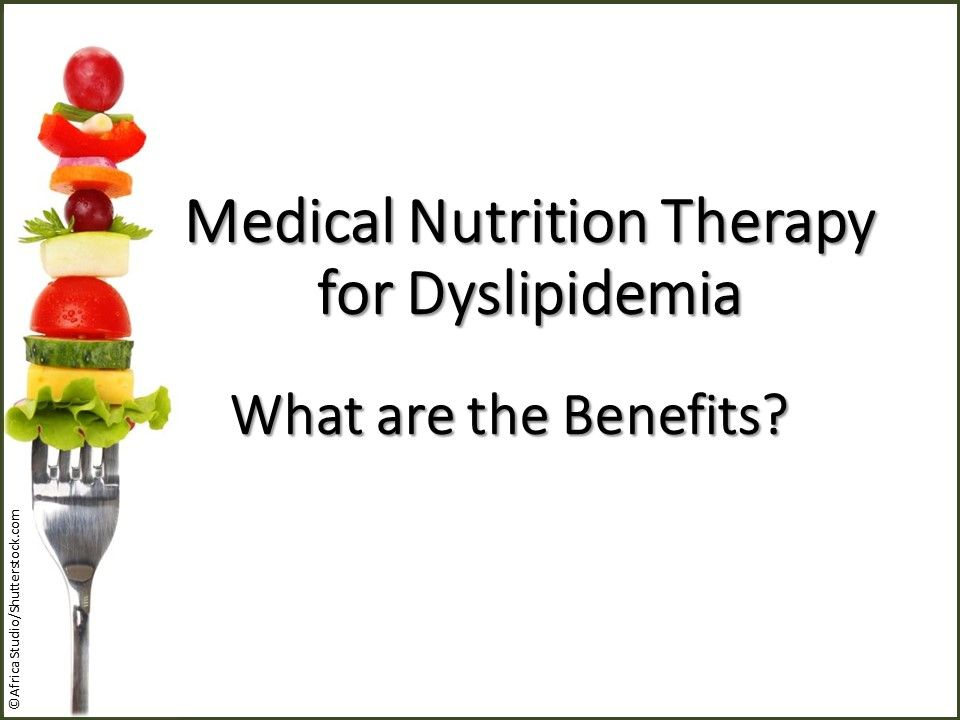 Medical Nutrition Therapy For Dyslipidemia Costs And Benefits Practical Cardiology