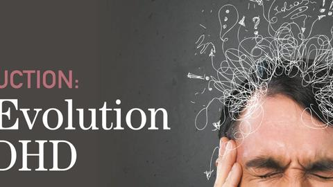 Introduction: The Evolution of ADHD