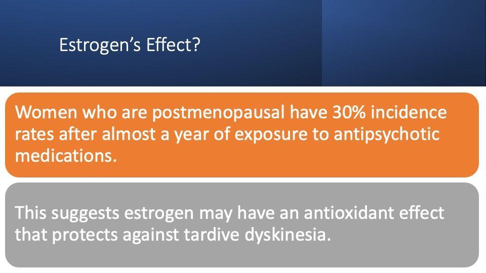 estrogen's effect