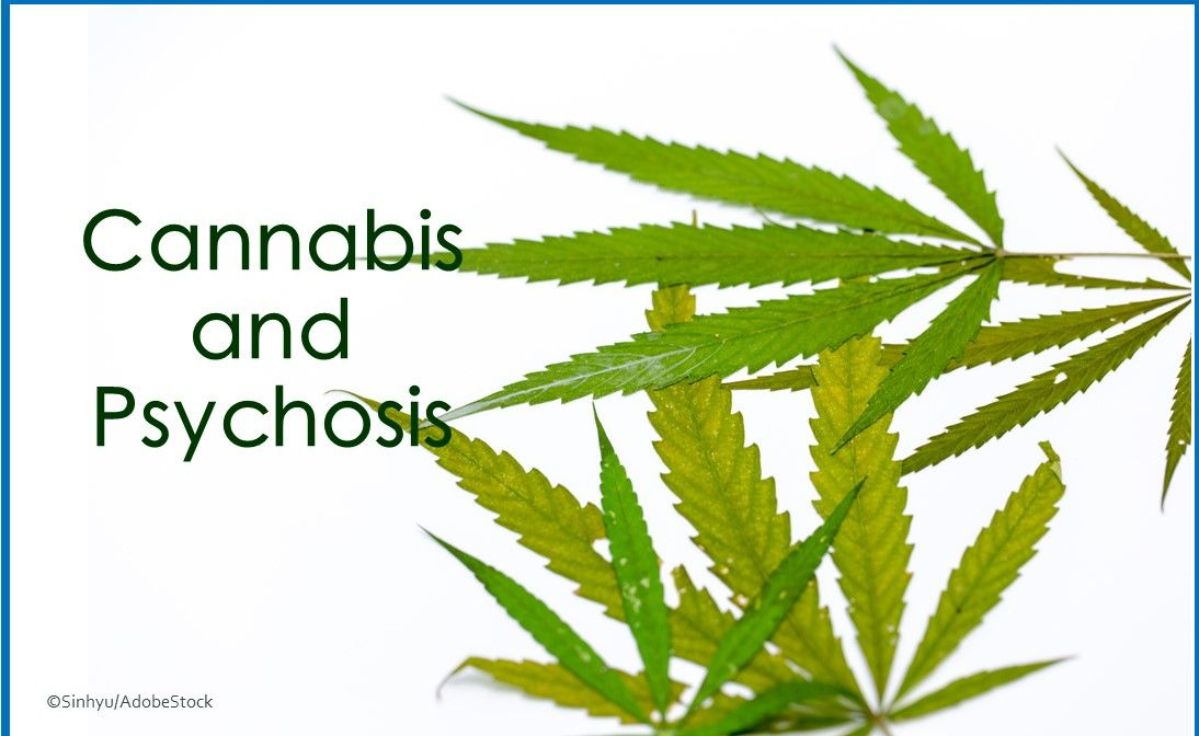 cannabis, psychosis