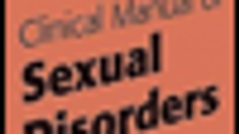 Clinical Manual of Sexual Disorders