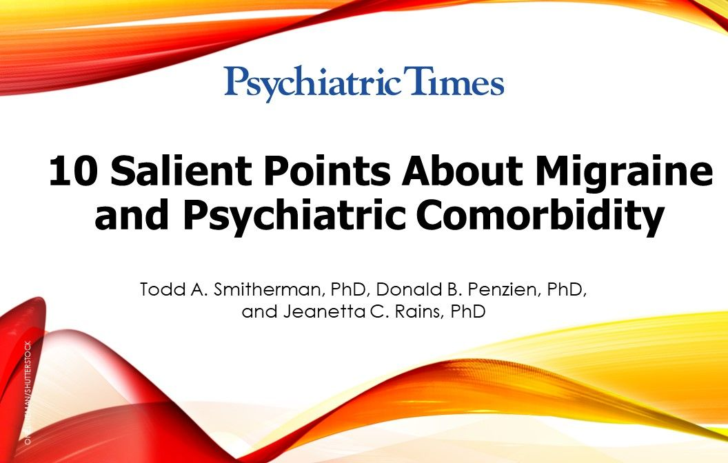 10 Salient Points About Migraine and Psychiatric Comorbidity