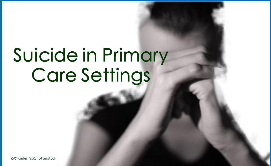suicide, primary care